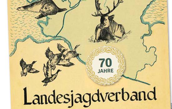 70 Jahre Verantwortung für Natur und Wild - Landesjagdverband Schleswig-Holstein e.V.